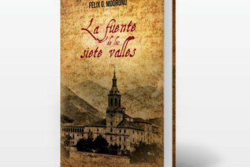 La Fuente De Los Siete Valles de Félix G. Modroño